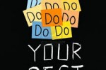 The Myth of Doing Your Best
